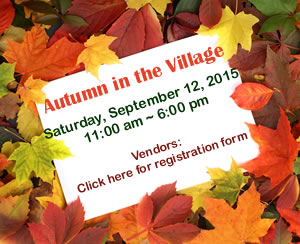 Autumn in the Village - Vendors click here for registration form